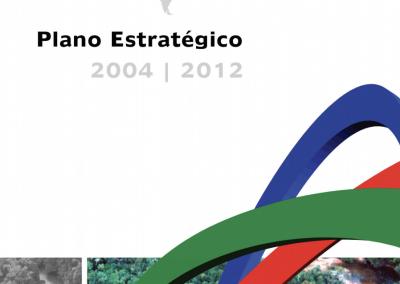 Plano Estratégico 2004 – 2012