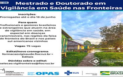Prorrogado para 18 de junho o prazo de inscrições para o Programa Educacional de Vigilância em Saúde nas Fronteiras da Fiocruz