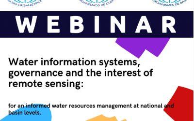 """Webinar de la RIOC """"Sistemas de información del agua, la gobernanza y contribución de la teledetección"""