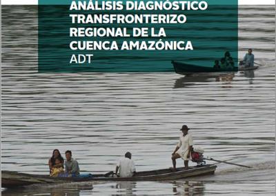 Análisis Diagnóstico Transfronterizo Regional de la Cuenca Amazónica – ADT