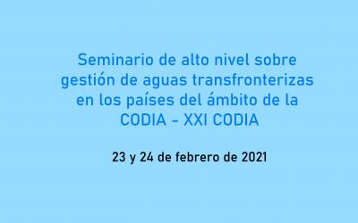 Seminario de alto nivel sobre gestión de aguas transfronterizas en los países del ámbito de la CODIA – XXI CODIA