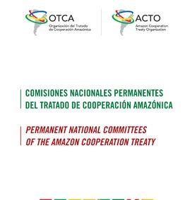 Comisiones Nacionales Permanentes del Tratado de Cooperación Amazónica – CNPs
