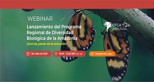 Webinar de lanzamiento del Programa Regional de Diversidad Biológica de la Amazonia