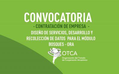 OTCA está contratando empresa para desarrollar el Módulo de Bosques del ORA