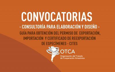 OTCA está contratando consultor para elaboración y diseño de guía de permisos CITES