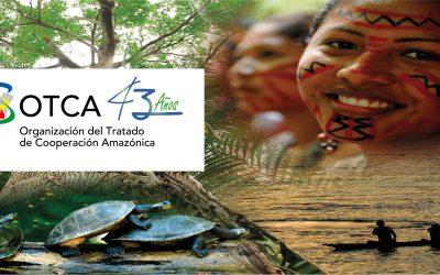 OTCA celebra los 43 años de la firma del Tratado de Cooperación Amazónica
